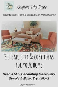 3 cheap chic cozy ideas for your home