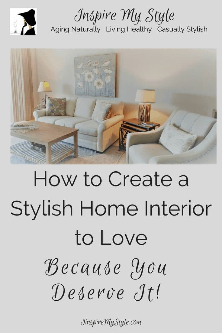how to create a stylish home interior to love