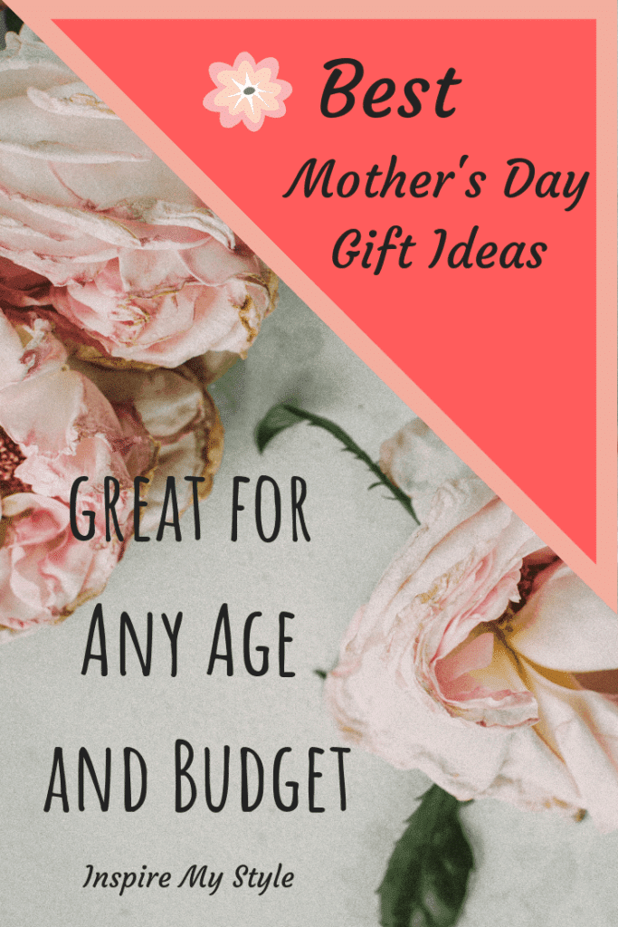 Best Mother's Day Gift Ideas, great for any age and budget.