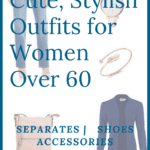 cute stylish outfits for women over 60
