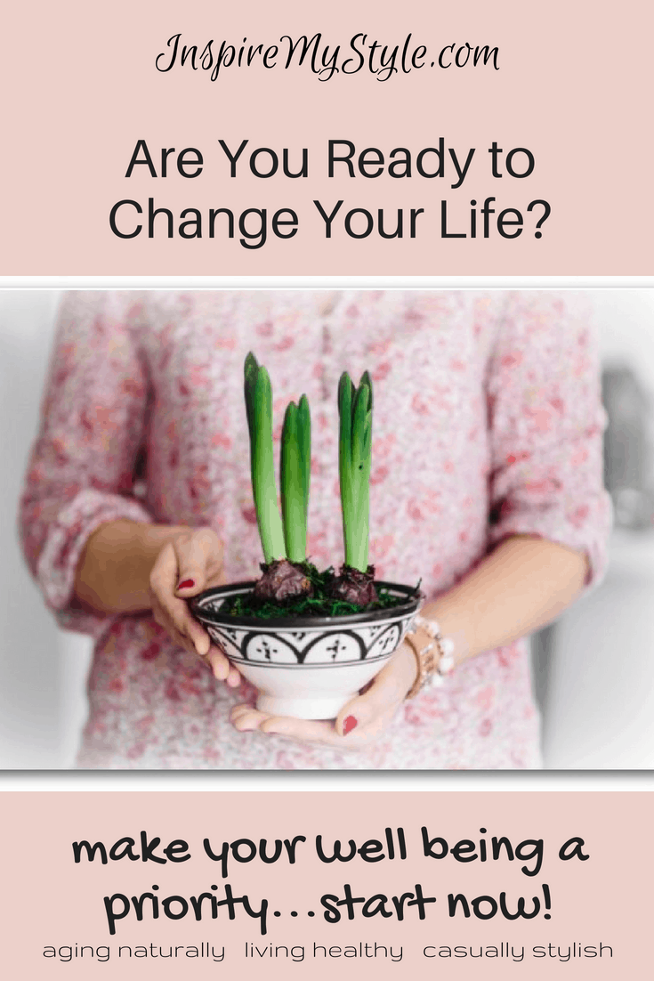 Are you ready to change your life?