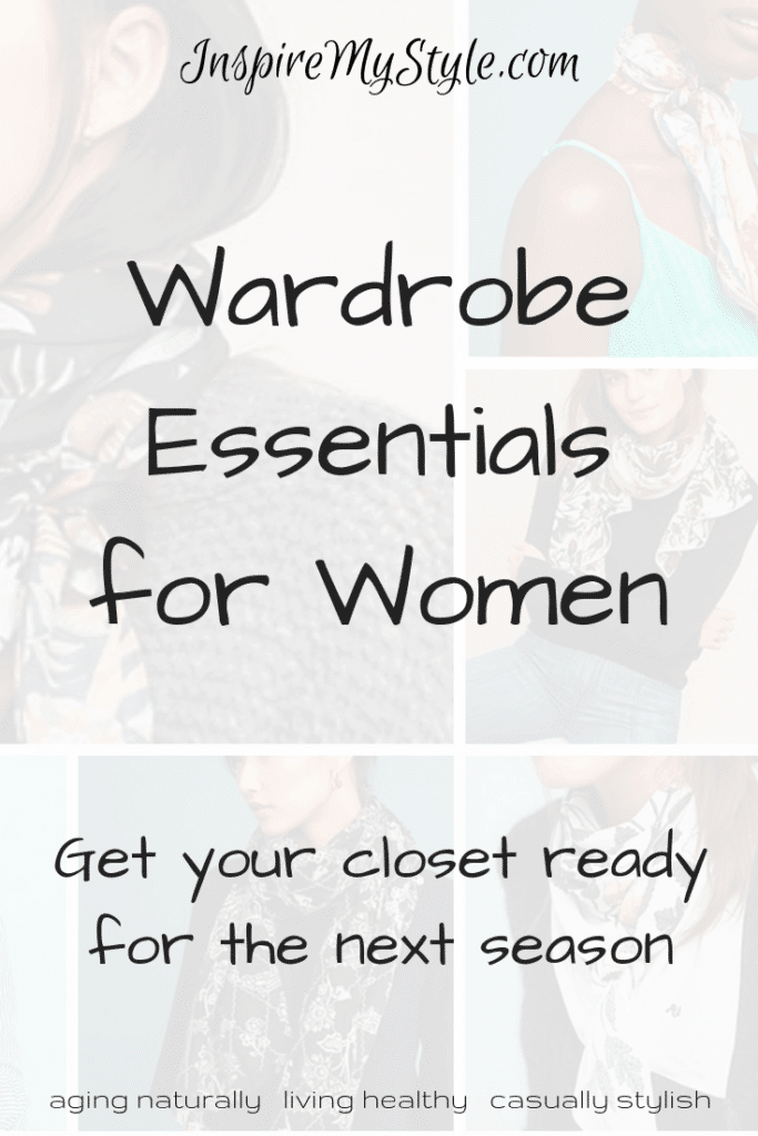 wardrobe essentials for women - get your closet ready for the next season