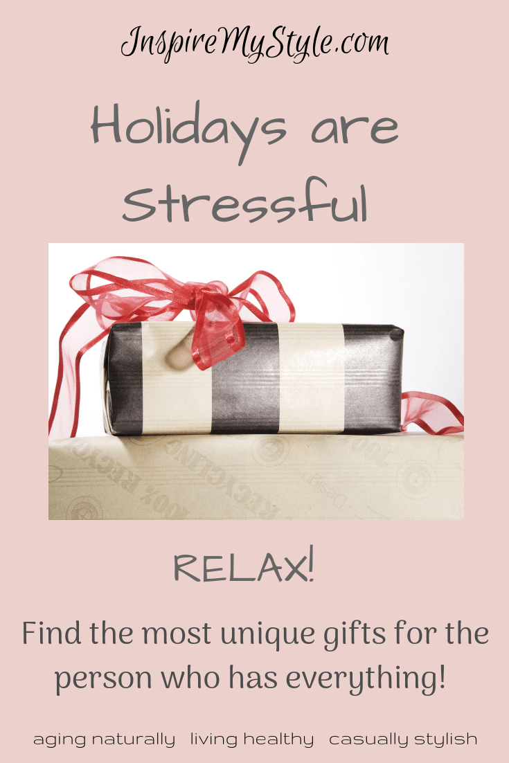 Holidays are Stressful. Relax! Find the most unique gift ideas here