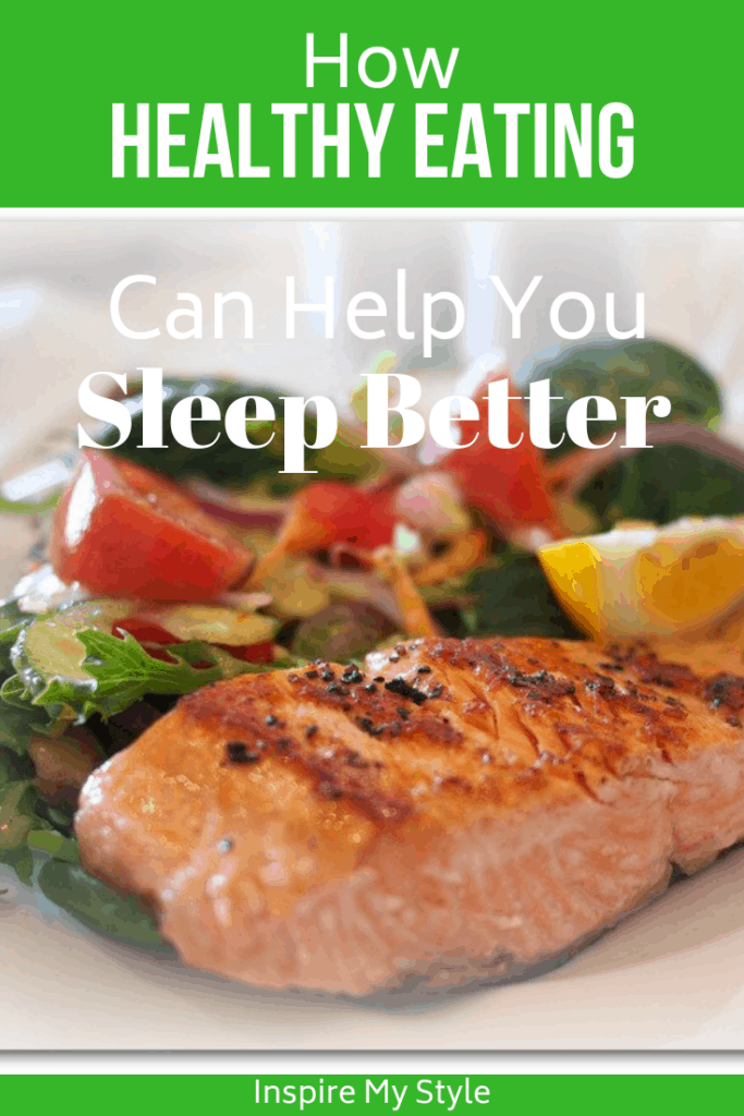 How Healthy Eating Can Help You Sleep Better. Yes, it really can! Find out how some simple tweaks to your eating (and evening snacking) habits can help you get a better nights sleep. #healthyliving #sleepbetter #healthyeating
