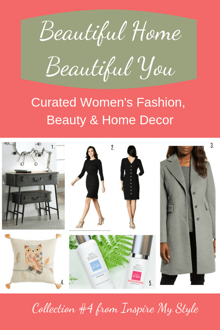 Beautiful Home Beautiful You Collection 4, a carefully curated collection of fashion, beauty and home decor items for women. What will you find in today's collection? #womensfashion #homedecor #skincare #beautybydesign #nestingtables #littleblackdress #walkingcoat #inspiremystyletoday