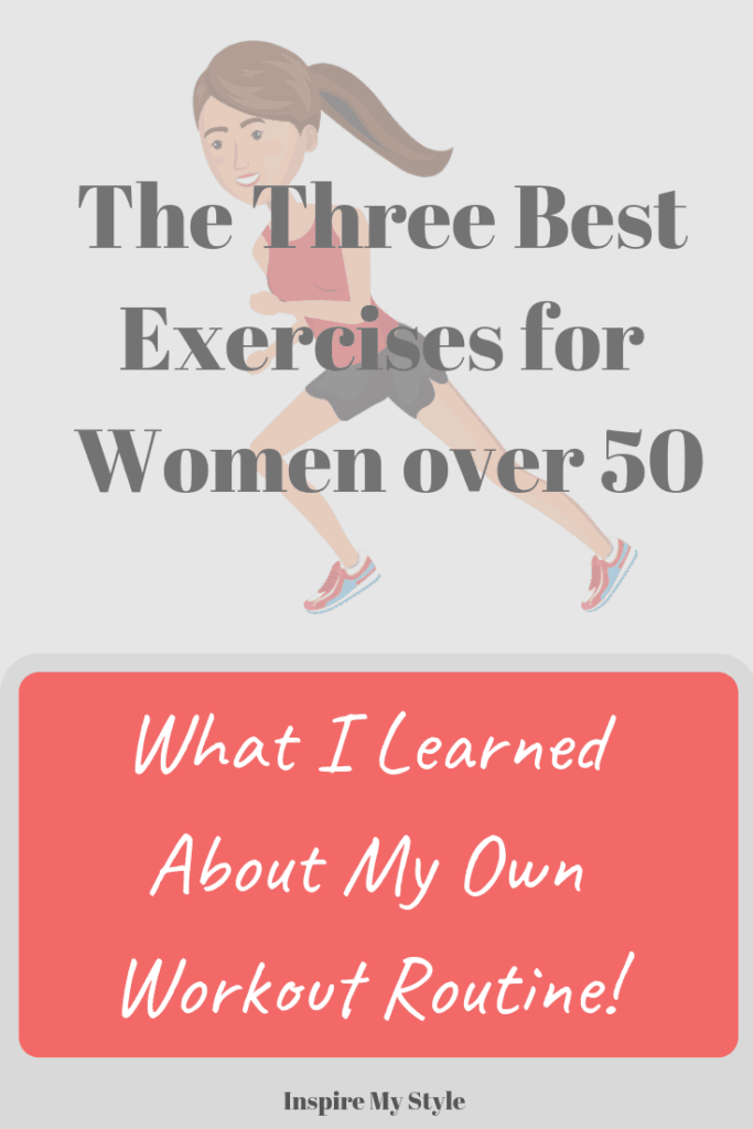 What I learned about the 3 best exercises for women over 50, and how it changed my workout routine.