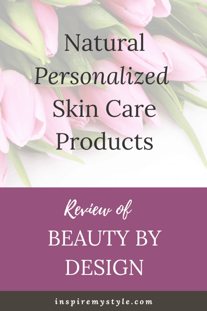 beauty by design personalized skin carereview