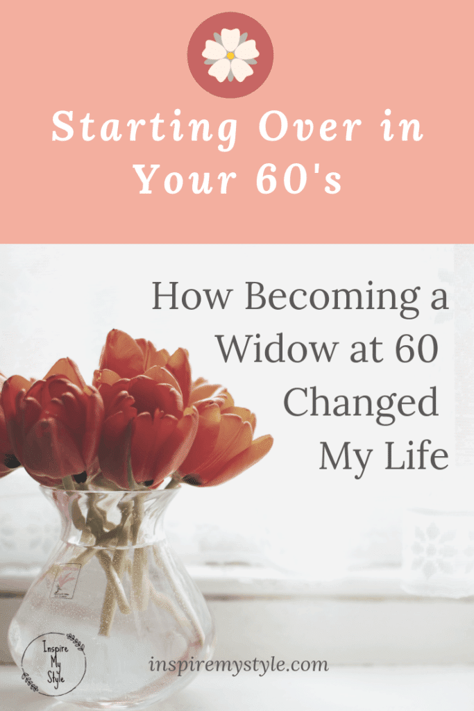 How becoming a widow at 60 changed my life