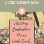 how to enjoy special occasion parties and avoid weight gain