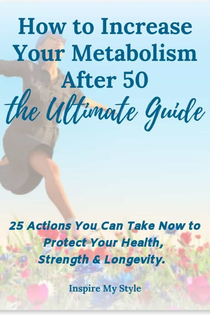 How to increase your metabolism after 50 - the ultimate guide for women