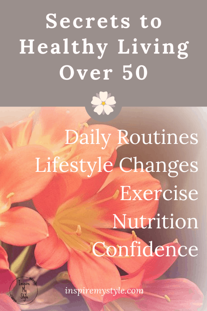 Secrets to Healthy Living for Women Over 50