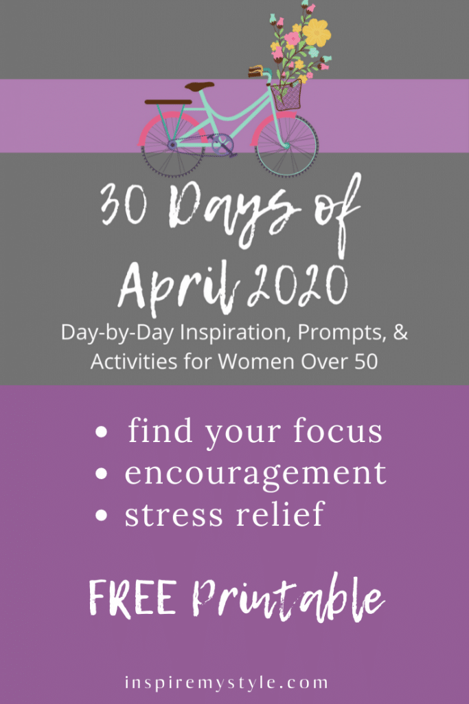 30 days of April 2020 day by day encouragement for women over 50