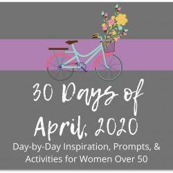 30 Days of April 2020…