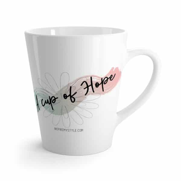 A Cup of Hope Latte Mug