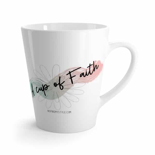 A Cup of Faith Latte Mug