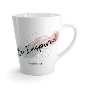 Be Inspired! 12 oz. Latte Mug from Inspire My Style