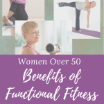 the benefits of functional fitness for women over 50
