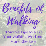 Walking tips and the benefits of brisk walking