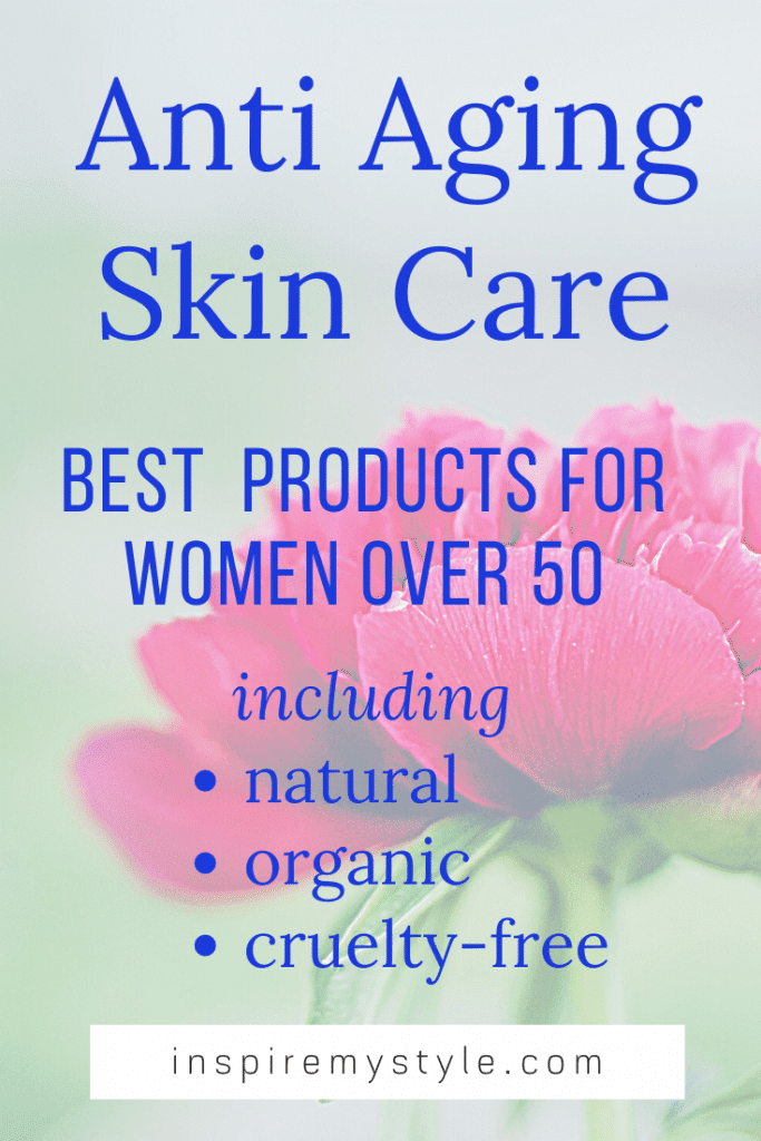 best anti aging skincare products for women over 50