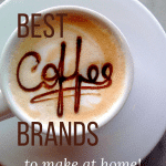 best coffee brands to make at home