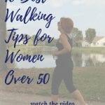 10 best walking tips for women over 50