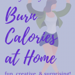 easy ways to burn calories at home