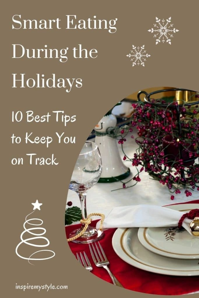 eating smart during the holidays - 10 best tips