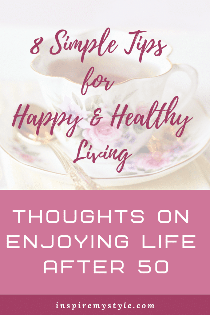 8 simple tips for happy and healthy living