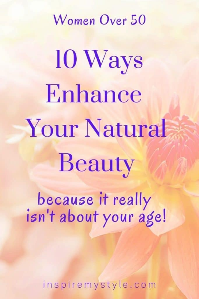 10 ways to enhance your natural beauty