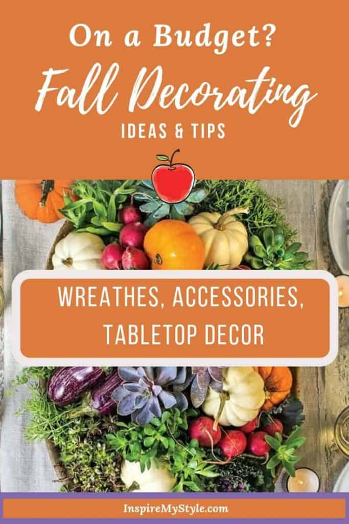 Fall decorating ideas and tips on a budget