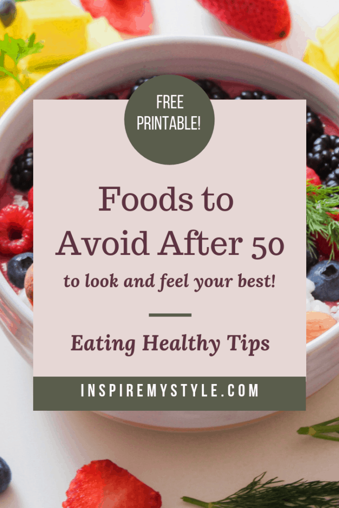 Foods to avoid after 50 to look and feel your best