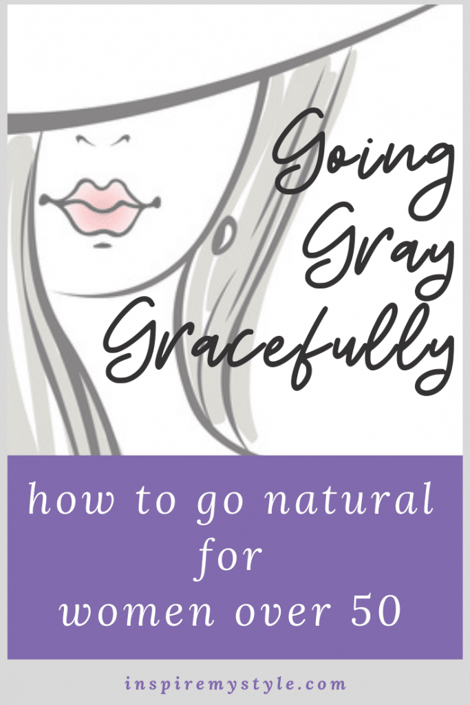 going gray gracefully for women over 50 - transitioning to gray