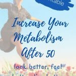 ultimate guide to increase metabolism after 50