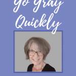 how to go gray in a day