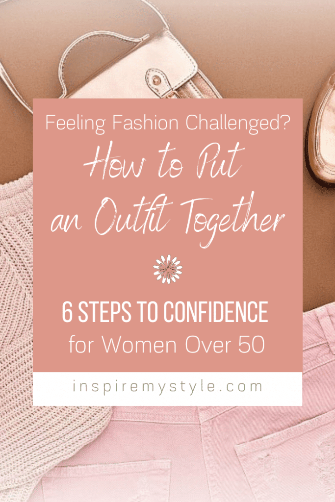 learn how to put an outfit together after 50