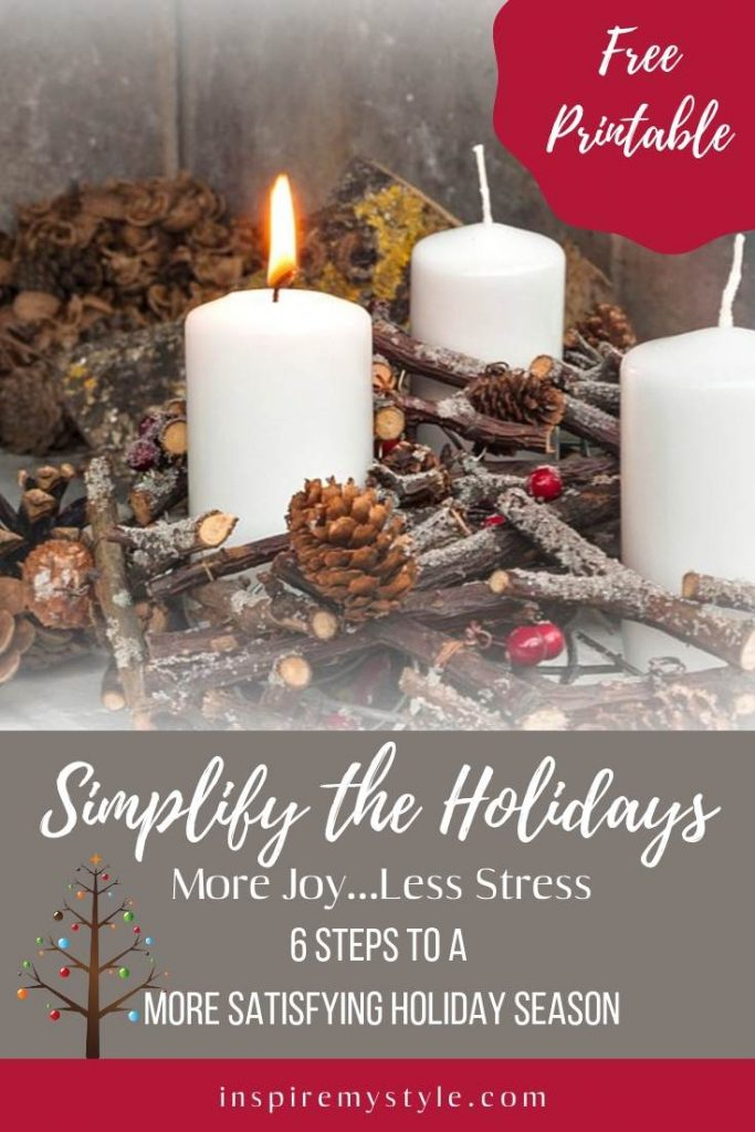 6 steps to a more satisfying holiday season with less stress.