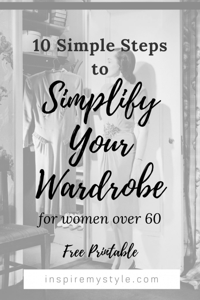 how to simplify your wardrobe in 10 simple steps for women over 60
