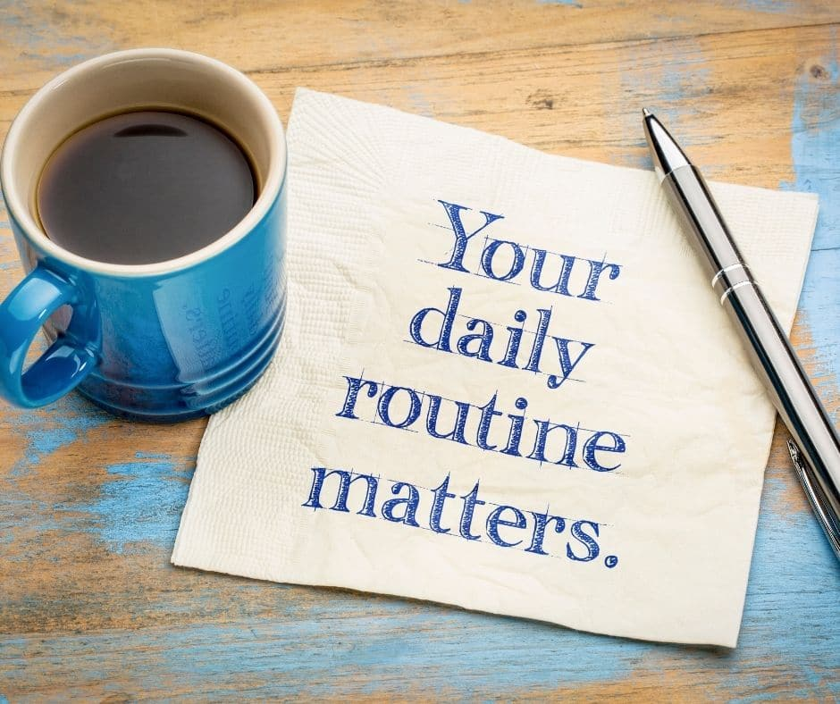 why daily routines are important
