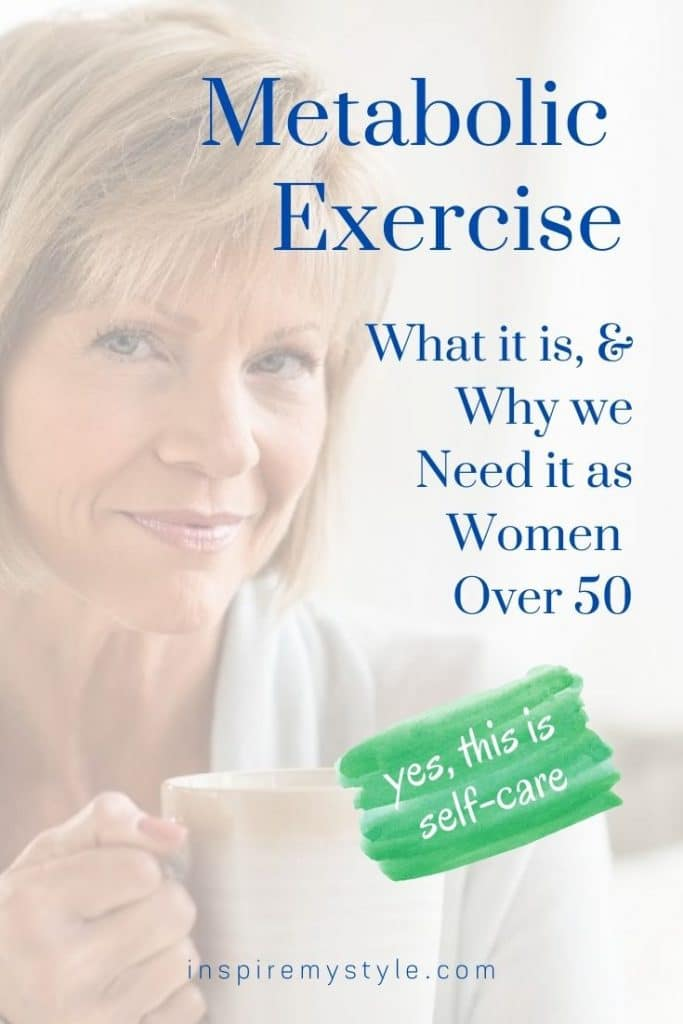 What metabolic exercise means and why we need it as women over 50