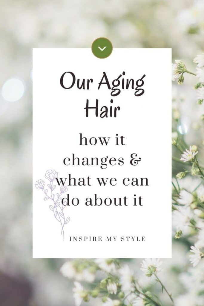 what we can do about our aging hair