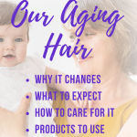 how to care for our hair as we age