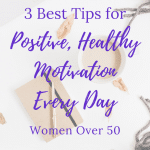 healthy ideas to stay motivated daily