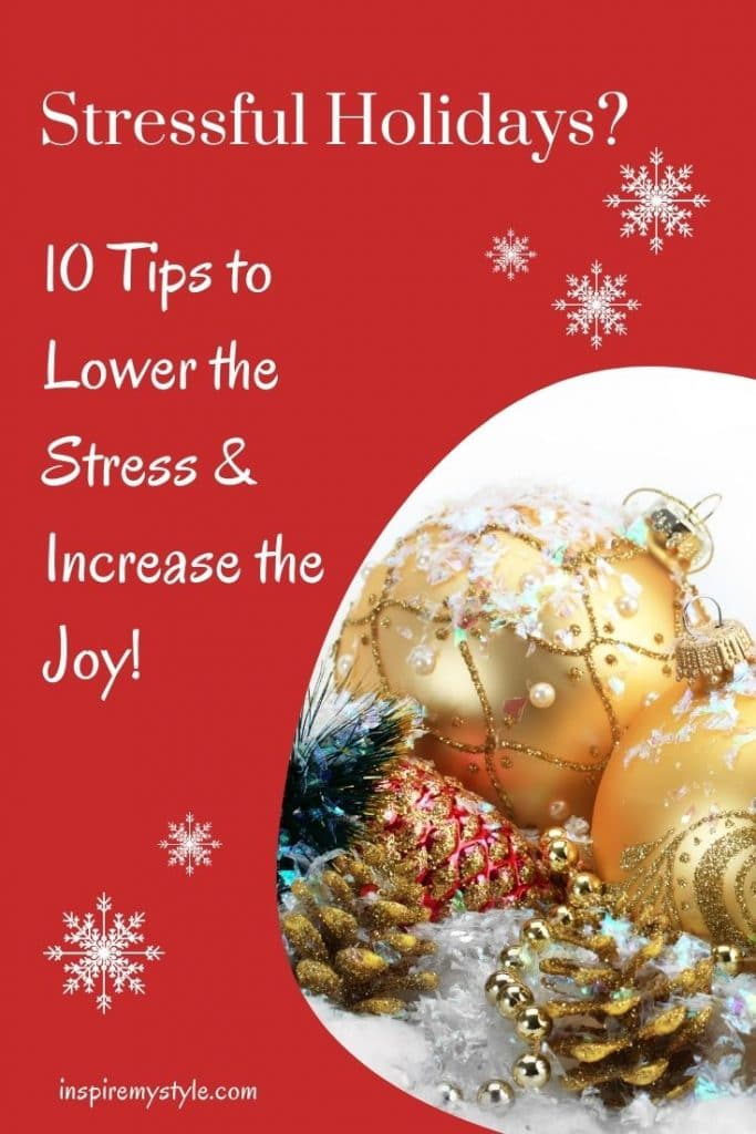 how to simplify the holidays to lessen stress and have more joy