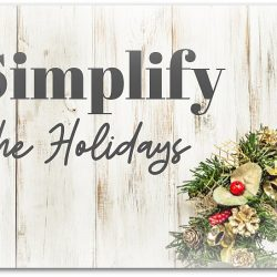 How to Simplify the Holidays…