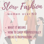 Slow Fashion for Women Over 50