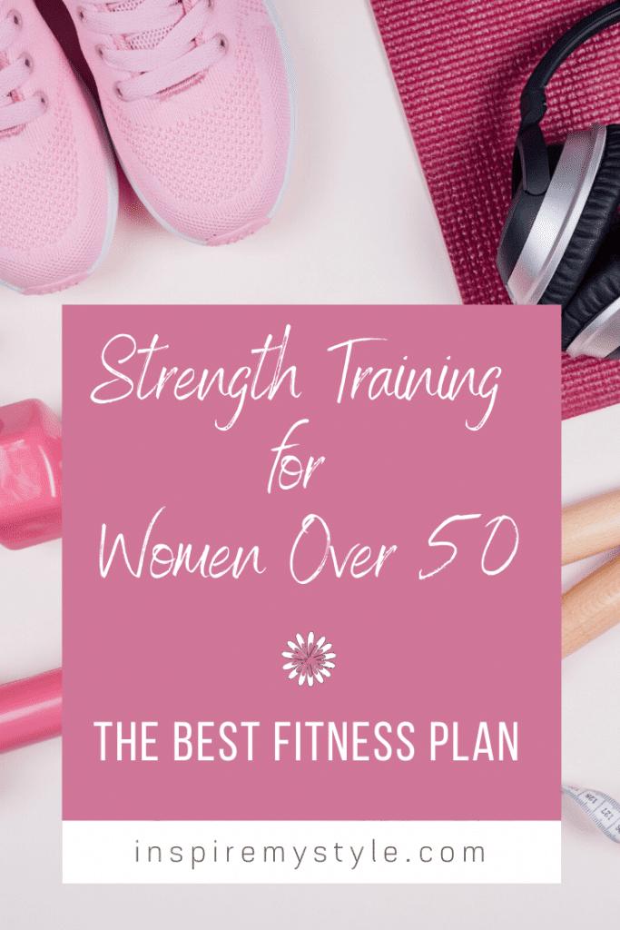 Best fitness plan - strength training for women over 50