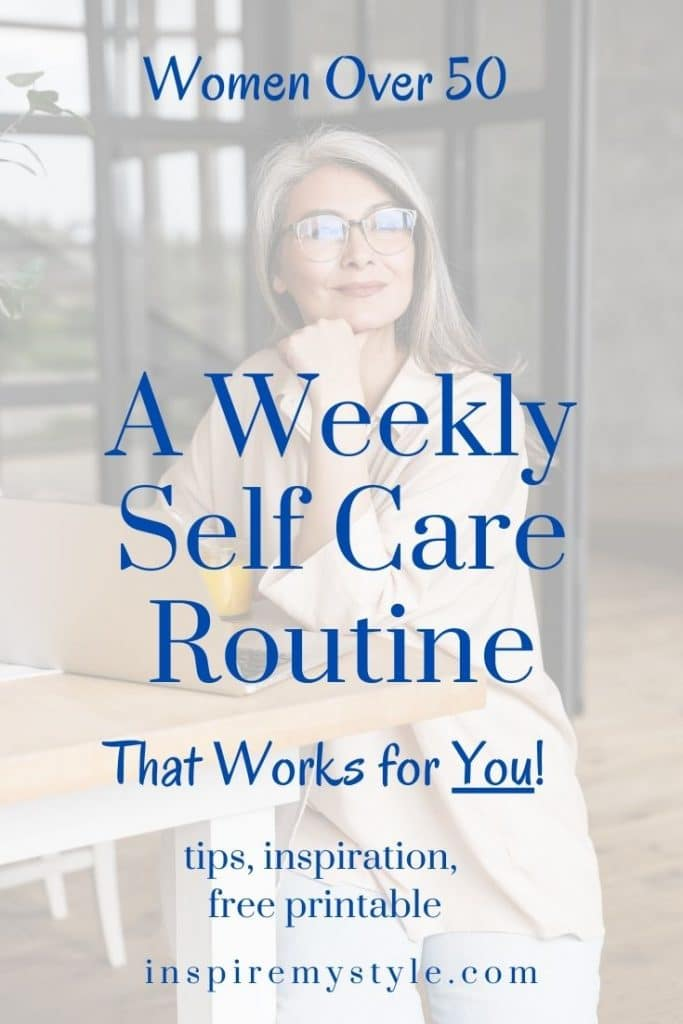 weekly self care routine that works for you