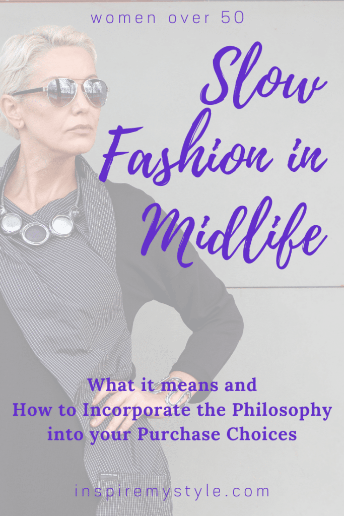 what is slow fashion and why is it important for women over 50?