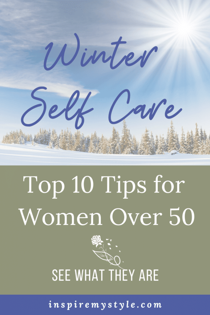 10 Winter self care tips for women over 50