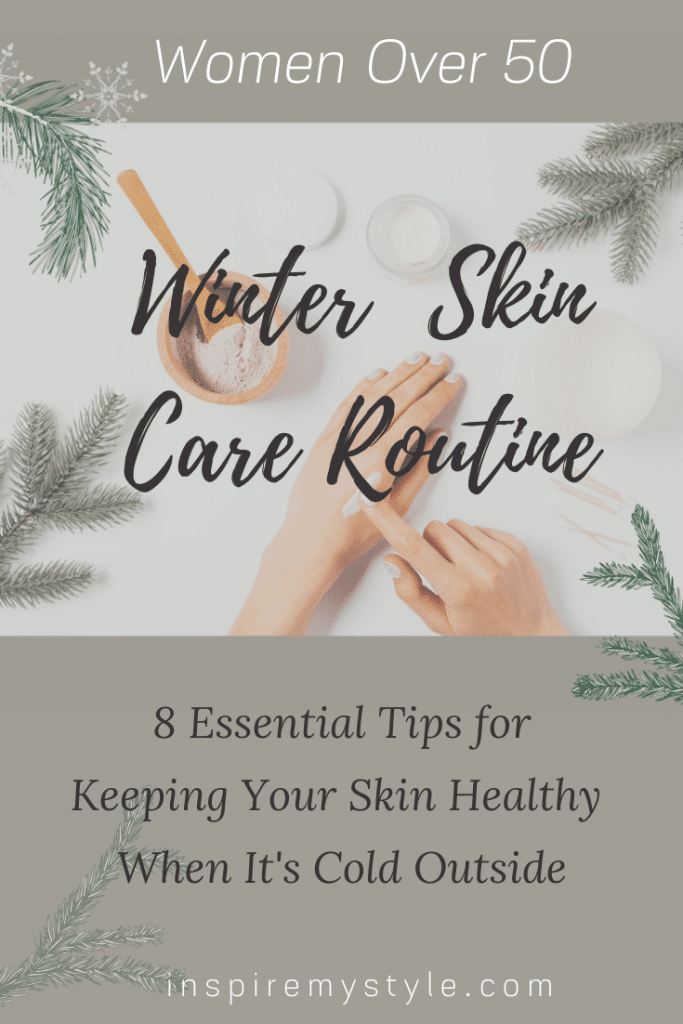 winter skin care routine for women over 50